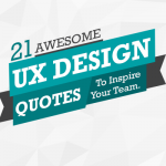 21 UX Quotes to Inspire Your Team